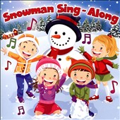 Various Artists: Snowman Sing-Along