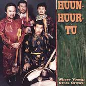 Huun-Huur-Tu: Where Young Grass Grows