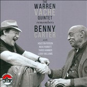 Warren Vaché Quintet: Remembers Benny Carter