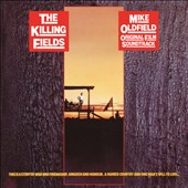 Mike Oldfield: The Killing Fields [Original Soundtrack]