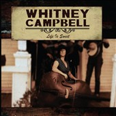 Whitney Campbell: Life Is Sweet
