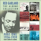 Red Garland: The  Albums Collection, Pt. 1: 1956-1959