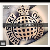 Various Artists: Just Chillin' [Ministry of Sound]
