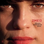 Zmei3: Rough Romanian Soul [Slipcase]