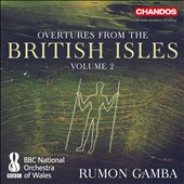 Overtures from the British Isles, Vol. 2 - Works by Walton, Walter Leigh, York Bowen, Dame Ethel Smith, John Ansell, Eric Coates, Roger Quilter, John Foulds, Sir Charles Hubert Hastings Perry / Gamba, BBC NO Wales