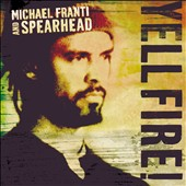 Michael Franti & Spearhead: Yell Fire! Live [Digipak]