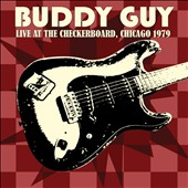 Buddy Guy: Live at the Checkerboard Lounge [Slipcase]