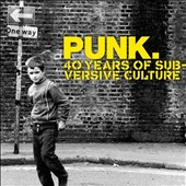 Various Artists: Punk: 40 Years of Subversive Culture