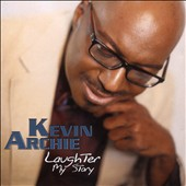 Kevin Archie: Laughter