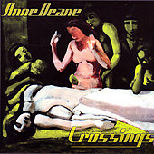 Anne Deane: Crossings / Cuffel, Caschetta, Anacapa Quartet