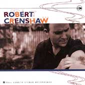 Robert Crenshaw: Full-Length Stereo Recordings