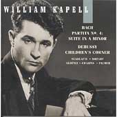 William Kapell Edition Vol 6 - Bach, Debussy, Mozart, et al