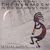 Kamen: The New Moon in the Old Moon's Arms / Slatkin, et al