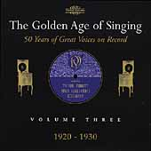 The Golden Age of Singing Vol 3 - 1920-1930