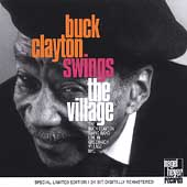 Buck Clayton: Buck Clayton Swings the Village [Remaster]