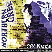 Northern Cree Singers: Still Rezin'