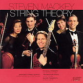 Mackey: String Theory, etc / Mackey, Brentano Quartet