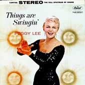 Peggy Lee (Vocals): Things Are Swingin' [Bonus Tracks]