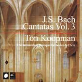 Bach: Cantatas, Vol 3 / Koopman, et al