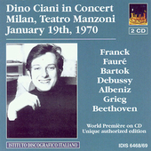 Dino Ciani in Concert - Franck, Debussy, Beethoven, etc
