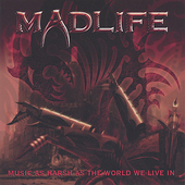 Madlife: Music as Harsh as the World We Live In [EP] *