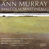 Schumann, Mahler, Britten / Ann Murray, Malcolm Martineau