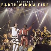 Earth, Wind & Fire: The Mighty Earth, Wind and Fire [Remaster]