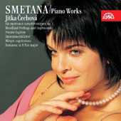 Bedrich Smetana: Piano Works - 6 Morceaux, Op. 1; Woodland Feelings; Caprice; Romanza in B flat et al. / Jitka Cechova, piano