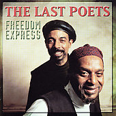 The Last Poets: Freedom Express