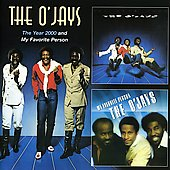 The O'Jays: The Year 2000/My Favorite Person