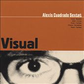 Alexis Cuadrado: Visual