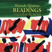 Sharade 4tet: Readings (Voices From the Mirror)