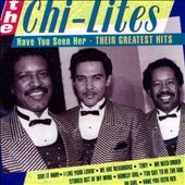 The Chi-Lites: Have You Seen Her (Remember)