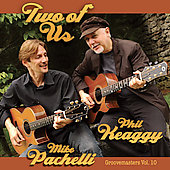 Keaggy & Pachelli: Two of Us: Groove Masters, Vol. 10