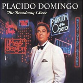Plácido Domingo: The Broadway I Love