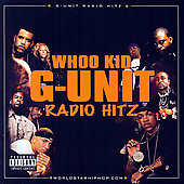 DJ Whoo Kid/50 Cent/Young Buck: G Unit Radio Hitz [PA]