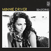 Minnie Driver: Seastories *