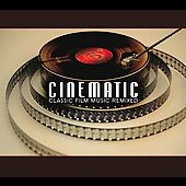 Various Artists: Cinematic: Classic Film Music Remixed