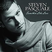 Steven Pasquale: Somethin' Like Love