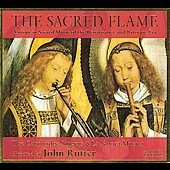 The Sacred Flame / John Rutter, Cambridge Singers, La nuova musica