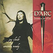 Jay Cloidt: D'Arc - Woman on Fire *