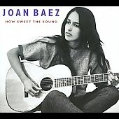 Joan Baez: How Sweet the Sound [Digipak]