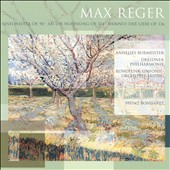 Reger: Sinfonietta; An die Hoffnung; Hymnus der Liebe