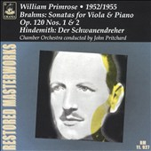 Brahms: Sonatas for Viola & Piano, Op. 120, No. 1 & 2; Hindemith: Der Schwanendreher