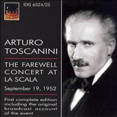 Arturo Tostanini: The Farewell Concert at La Scala