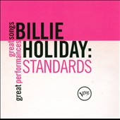 Billie Holiday: Standards: Great Songs/Great Performances