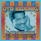 Otis Redding: Live on the Sunset Strip