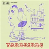 The Yardbirds: Roger the Engineer [Expanded Edition]