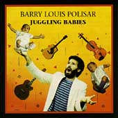 Barry Louis Polisar: Juggling Babies