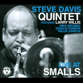 Steve Davis Quintet/Larry Willis/Steve Davis (Trombone): Live at Smalls [Digipak]